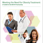 Meeting the Need for Obesity Treatment: A Toolkit for the RD/PCP Partnership Jan 2013