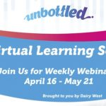 Join Our Virtual Learning Series: Weekly Webinars 4/16-5/21 – brought to you by Dairy West